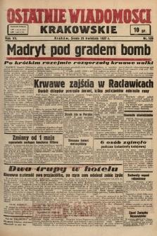 Ostatnie Wiadomości Krakowskie. 1937, nr109