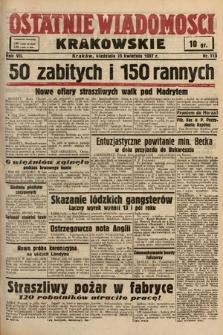 Ostatnie Wiadomości Krakowskie. 1937, nr113