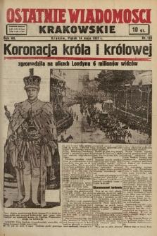 Ostatnie Wiadomości Krakowskie. 1937, nr132