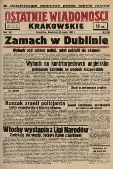Ostatnie Wiadomości Krakowskie. 1937, nr134