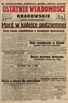 Ostatnie Wiadomości Krakowskie. 1937, nr138