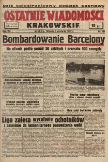 Ostatnie Wiadomości Krakowskie. 1937, nr150