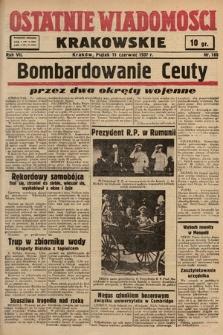 Ostatnie Wiadomości Krakowskie. 1937, nr160