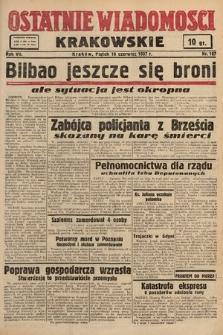 Ostatnie Wiadomości Krakowskie. 1937, nr167