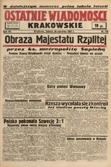 Ostatnie Wiadomości Krakowskie. 1937, nr175