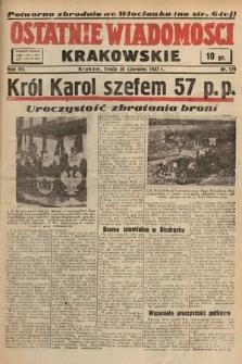 Ostatnie Wiadomości Krakowskie. 1937, nr179
