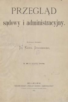 Przegląd Sądowy i Administracyjny. 1876 [całość]