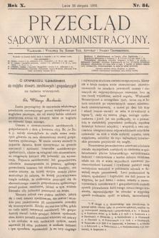 Przegląd Sądowy i Administracyjny. 1885, nr34
