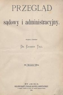 Przegląd Sądowy i Administracyjny. 1884 [całość]