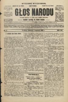 Głos Narodu : dziennik polityczny, założony w r. 1893 przez Józefa Rogosza (wydanie wieczorne). 1908, nr8