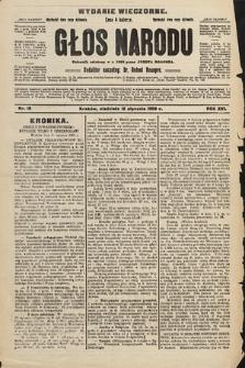 Głos Narodu : dziennik polityczny, założony w r. 1893 przez Józefa Rogosza (wydanie wieczorne). 1908, nr18