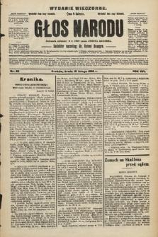 Głos Narodu : dziennik polityczny, założony w r. 1893 przez Józefa Rogosza (wydanie wieczorne). 1908, nr82