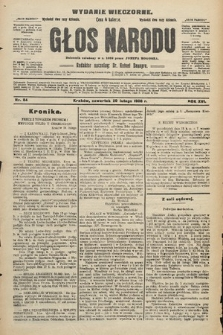 Głos Narodu : dziennik polityczny, założony w r. 1893 przez Józefa Rogosza (wydanie wieczorne). 1908, nr84