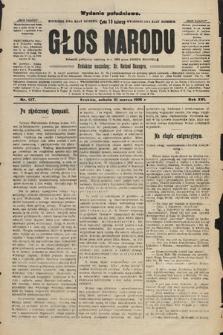 Głos Narodu : dziennik polityczny, założony w r. 1893 przez Józefa Rogosza (wydanie południowe). 1908, nr137