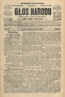 Głos Narodu : dziennik polityczny, założony w r. 1893 przez Józefa Rogosza (wydanie wieczorne). 1908, nr138