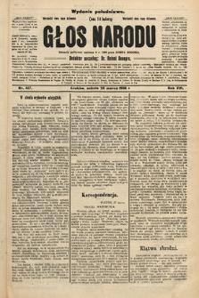 Głos Narodu : dziennik polityczny, założony w r. 1893 przez Józefa Rogosza (wydanie południowe). 1908, nr147