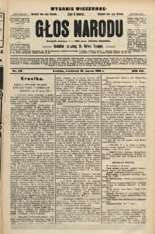 Głos Narodu : dziennik polityczny, założony w r. 1893 przez Józefa Rogosza (wydanie wieczorne). 1908, nr148