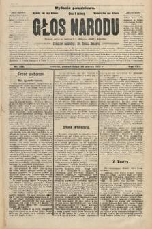 Głos Narodu : dziennik polityczny, założony w r. 1893 przez Józefa Rogosza (wydanie południowe). 1908, nr149