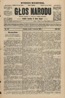 Głos Narodu : dziennik polityczny, założony w r. 1893 przez Józefa Rogosza (wydanie wieczorne). 1908, nr152