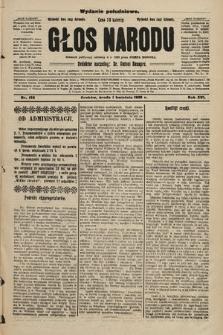 Głos Narodu : dziennik polityczny, założony w r. 1893 przez Józefa Rogosza (wydanie południowe). 1908, nr153