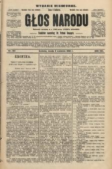 Głos Narodu : dziennik polityczny, założony w r. 1893 przez Józefa Rogosza (wydanie wieczorne). 1908, nr164