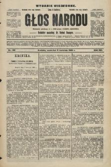 Głos Narodu : dziennik polityczny, założony w r. 1893 przez Józefa Rogosza (wydanie wieczorne). 1908, nr166