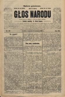 Głos Narodu : dziennik polityczny, założony w r. 1893 przez Józefa Rogosza (wydanie południowe). 1908, nr179