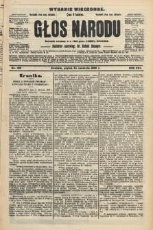 Głos Narodu : dziennik polityczny, założony w r. 1893 przez Józefa Rogosza (wydanie wieczorne). 1908, nr189