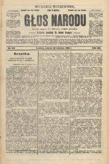Głos Narodu : dziennik polityczny, założony w r. 1893 przez Józefa Rogosza (wydanie wieczorne). 1908, nr195