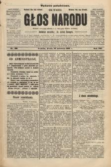 Głos Narodu : dziennik polityczny, założony w r. 1893 przez Józefa Rogosza (wydanie południowe). 1908, nr198