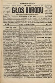 Głos Narodu : dziennik polityczny, założony w r. 1893 przez Józefa Rogosza (wydanie południowe). 1908, nr232
