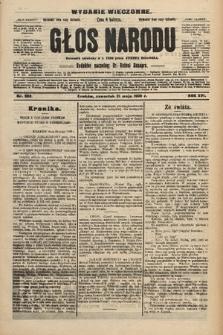Głos Narodu : dziennik polityczny, założony w r. 1893 przez Józefa Rogosza (wydanie wieczorne). 1908, nr233