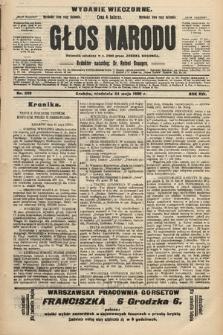 Głos Narodu : dziennik polityczny, założony w r. 1893 przez Józefa Rogosza (wydanie wieczorne). 1908, nr239