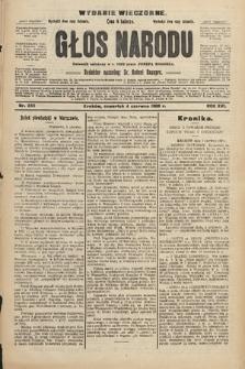Głos Narodu : dziennik polityczny, założony w r. 1893 przez Józefa Rogosza (wydanie wieczorne). 1908, nr255
