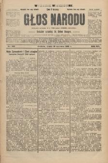 Głos Narodu : dziennik polityczny, założony w r. 1893 przez Józefa Rogosza (wydanie wieczorne). 1908, nr263