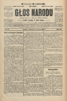 Głos Narodu : dziennik polityczny, założony w r. 1893 przez Józefa Rogosza (wydanie wieczorne). 1908, nr271