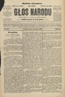 Głos Narodu : dziennik polityczny, założony w r. 1893 przez Józefa Rogosza (wydanie wieczorne). 1908, nr353