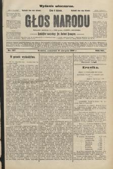 Głos Narodu : dziennik założony w r. 1893 przez Józefa Rogosza (wydanie wieczorne). 1908, nr367