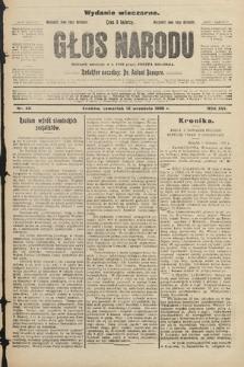 Głos Narodu : dziennik założony w r. 1893 przez Józefa Rogosza (wydanie wieczorne). 1908, nr411