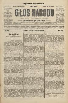 Głos Narodu : dziennik założony w r. 1893 przez Józefa Rogosza (wydanie wieczorne). 1908, nr427
