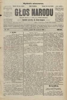 Głos Narodu : dziennik założony w r. 1893 przez Józefa Rogosza (wydanie wieczorne). 1908, nr437