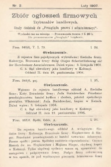 """Zbiór ogłoszeń firmowych trybunałów handlowych : stały dodatek do """"Przeglądu Prawa i Administracyi"""". 1907, nr2"""