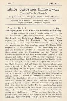 """Zbiór ogłoszeń firmowych trybunałów handlowych : stały dodatek do """"Przeglądu Prawa i Administracyi"""". 1907, nr7"""