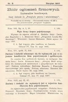 """Zbiór ogłoszeń firmowych trybunałów handlowych : stały dodatek do """"Przeglądu Prawa i Administracyi"""". 1907, nr8"""