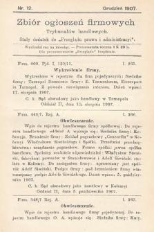 """Zbiór ogłoszeń firmowych trybunałów handlowych : stały dodatek do """"Przeglądu Prawa i Administracyi"""". 1907, nr12"""
