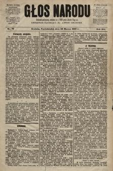 Głos Narodu : dziennik polityczny, założony w r. 1893 przez Józefa Rogosza (wydanie poranne). 1905, nr79