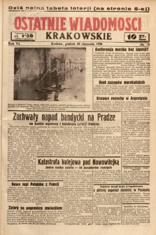 Ostatnie Wiadomości Krakowskie. 1936, nr10