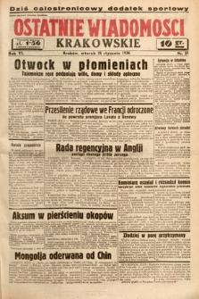 Ostatnie Wiadomości Krakowskie. 1936, nr21