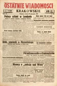 Ostatnie Wiadomości Krakowskie. 1936, nr29