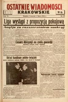 Ostatnie Wiadomości Krakowskie. 1936, nr67